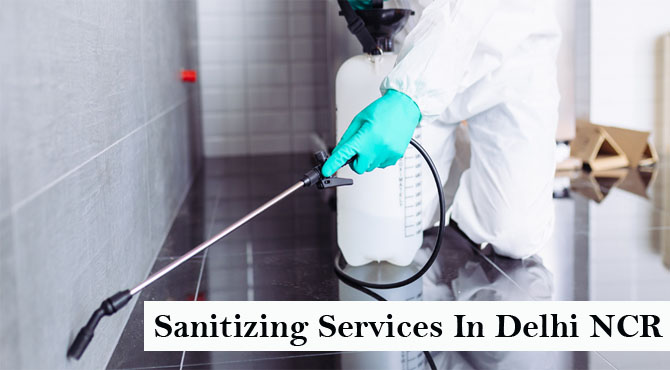 Sanitizing Services In Delhi NCR